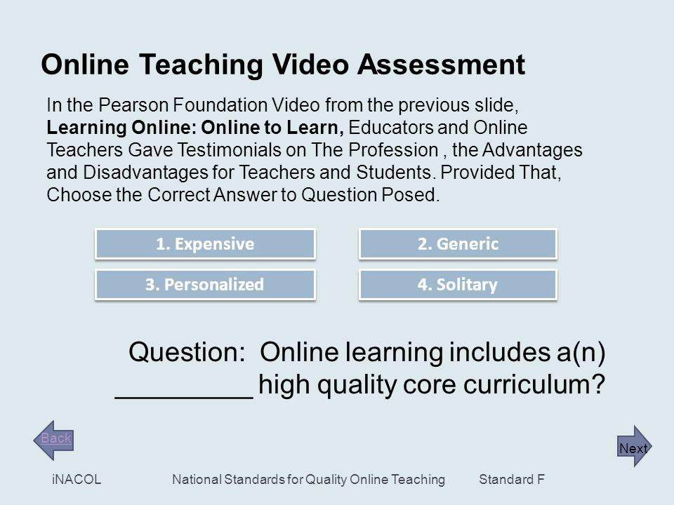 12 What is an Online Teacher? Who Are Online Teachers Why Be An Online Teacher? View this brief video from the Pearson Foundation, Learning Online: On