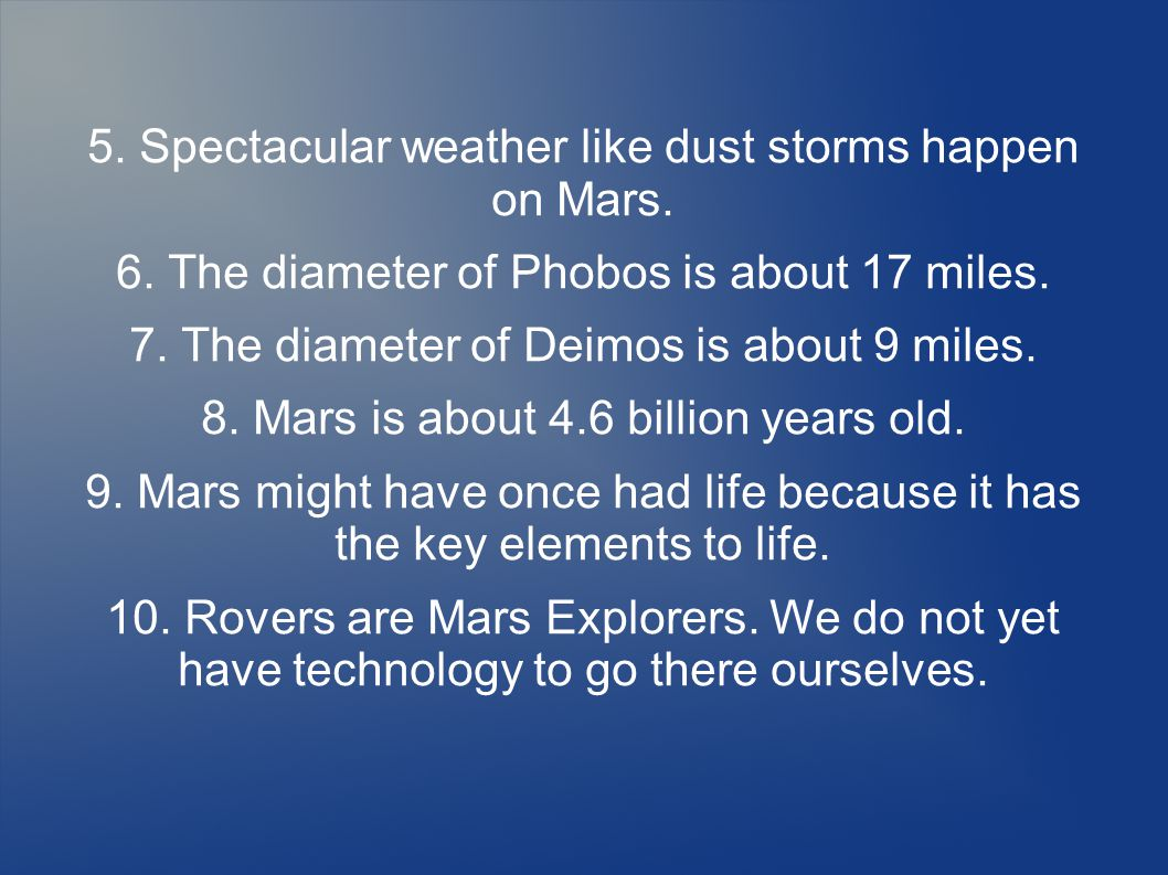 5. Spectacular weather like dust storms happen on Mars.