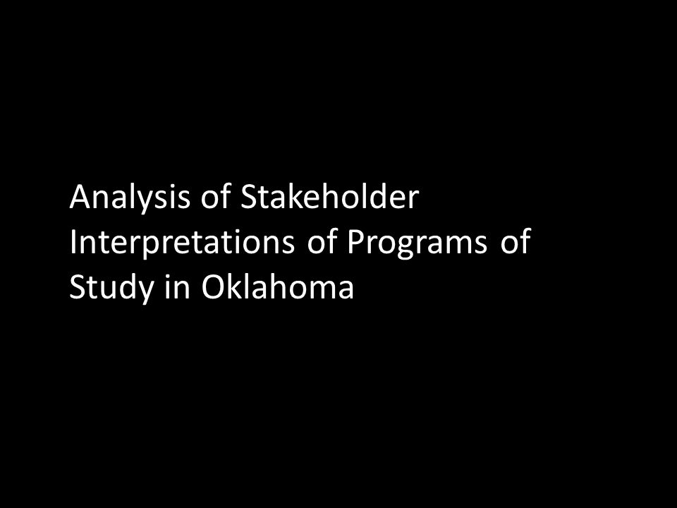 Analysis of Stakeholder Interpretations of Programs of Study in Oklahoma