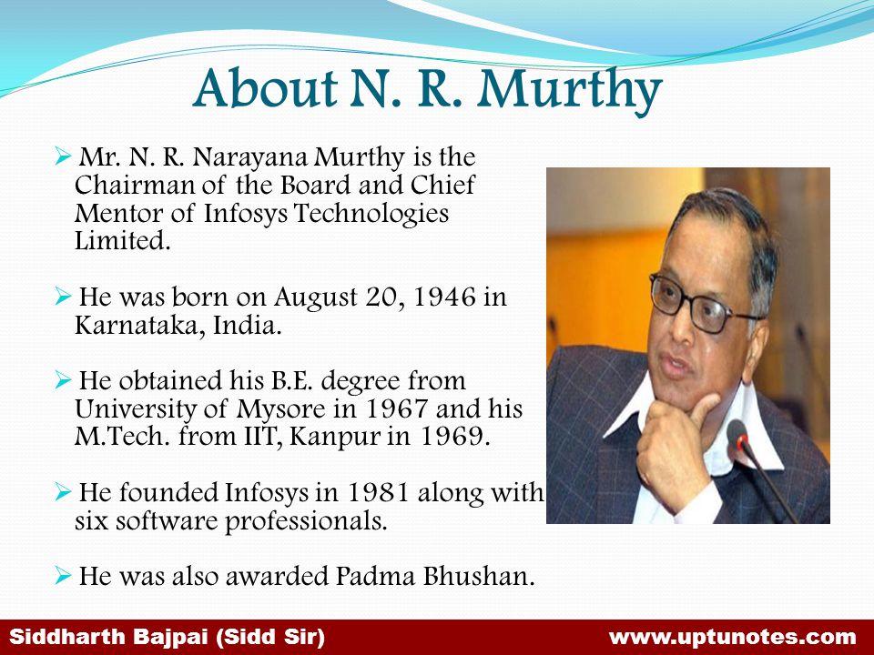 About N.R. Murthy Mr. N. R.