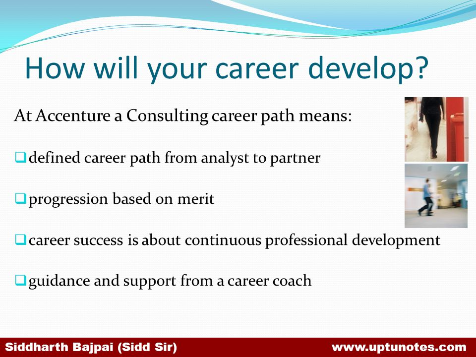 How will your career develop.