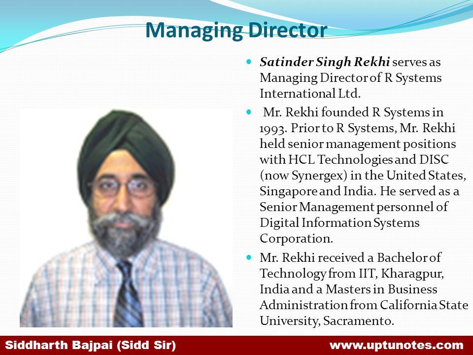 Managing Director Satinder Singh Rekhi serves as Managing Director of R Systems International Ltd.