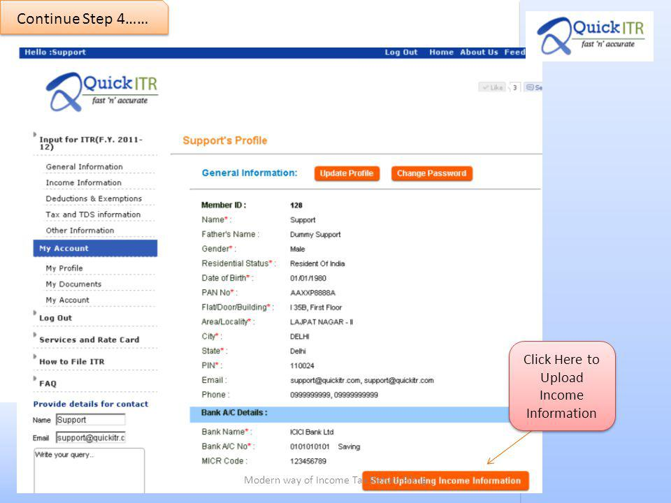 Click Here to Upload Income Information Continue Step 4…… Modern way of Income Tax Return Filing