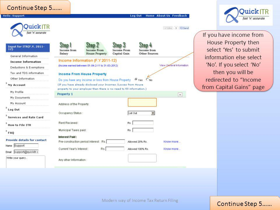 Continue Step 5…… If you have income from House Property then select Yes to submit information else select No.
