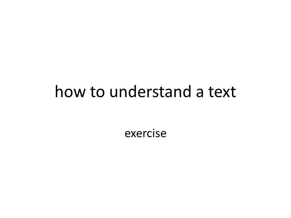how to understand a text exercise