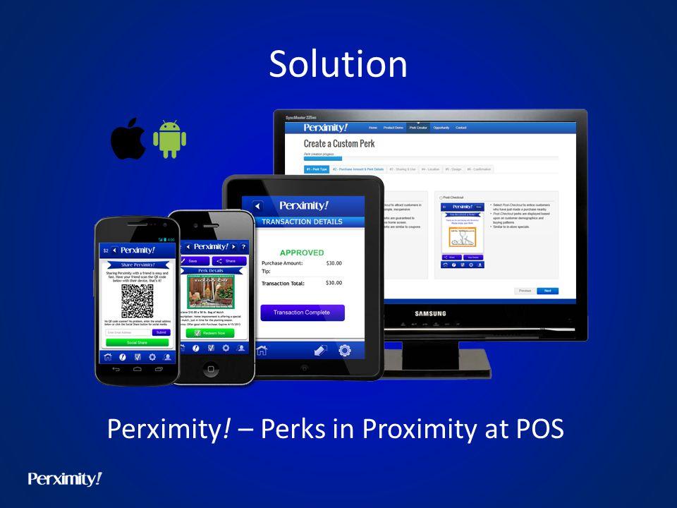 Solution Perximity! – Perks in Proximity at POS