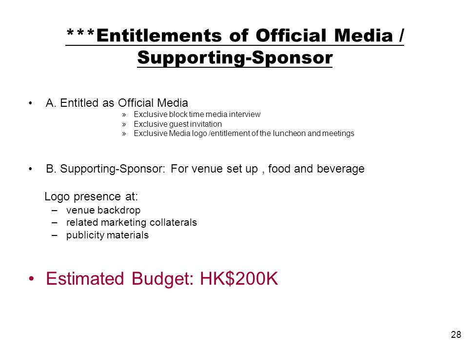 28 ***Entitlements of Official Media / Supporting-Sponsor A.