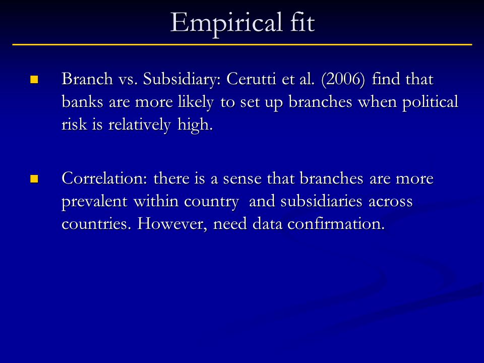 Empirical fit Branch vs. Subsidiary: Cerutti et al.
