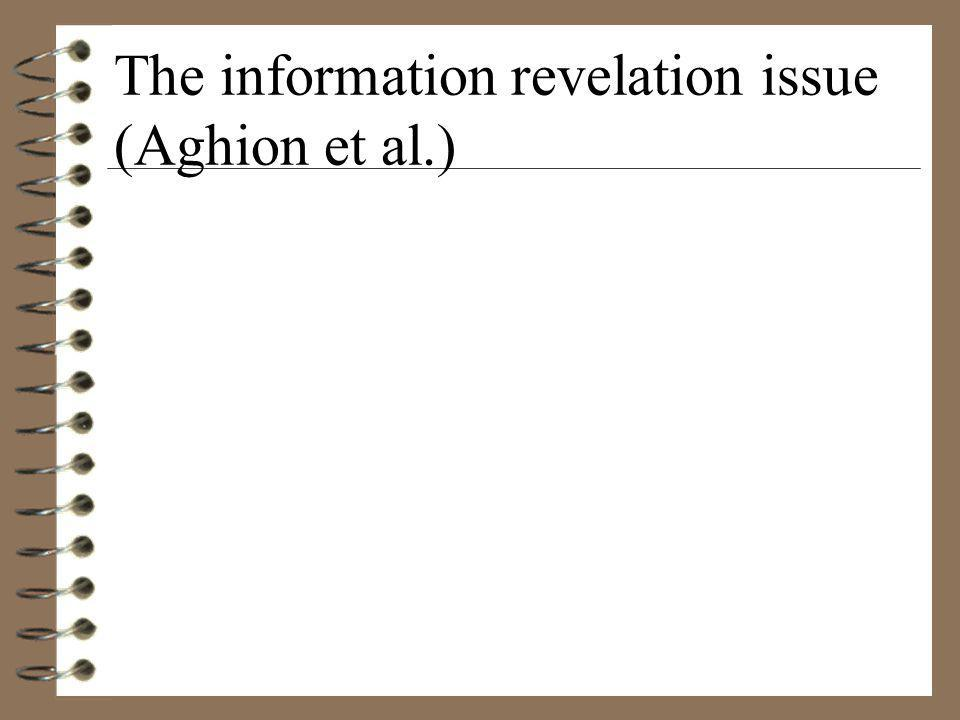 The information revelation issue (Aghion et al.)