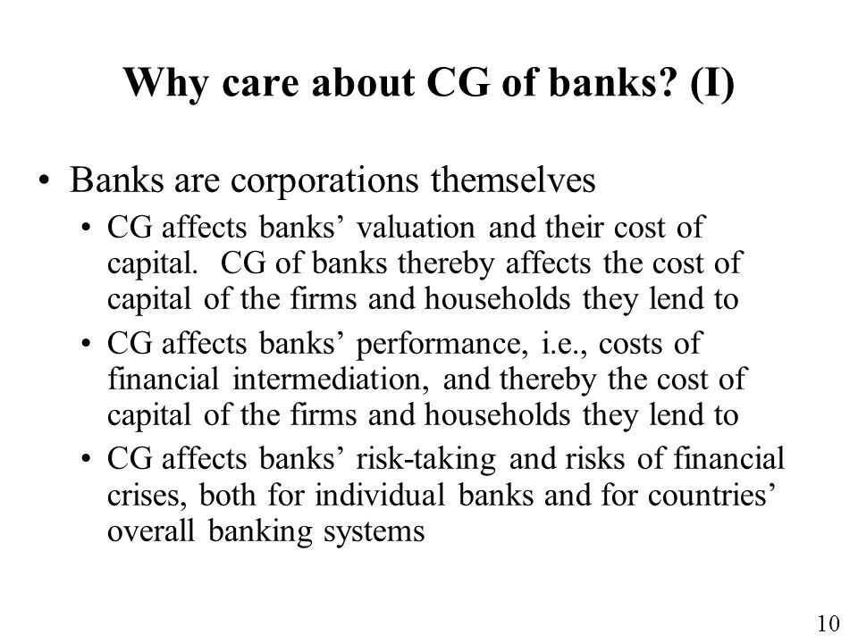 10 Why care about CG of banks.