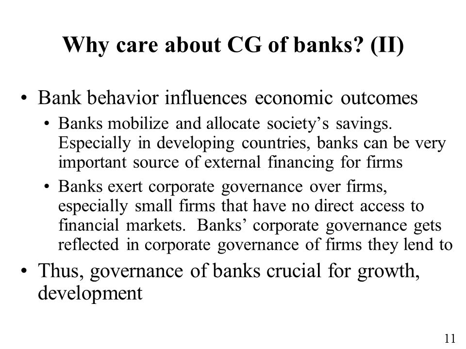 11 Why care about CG of banks.