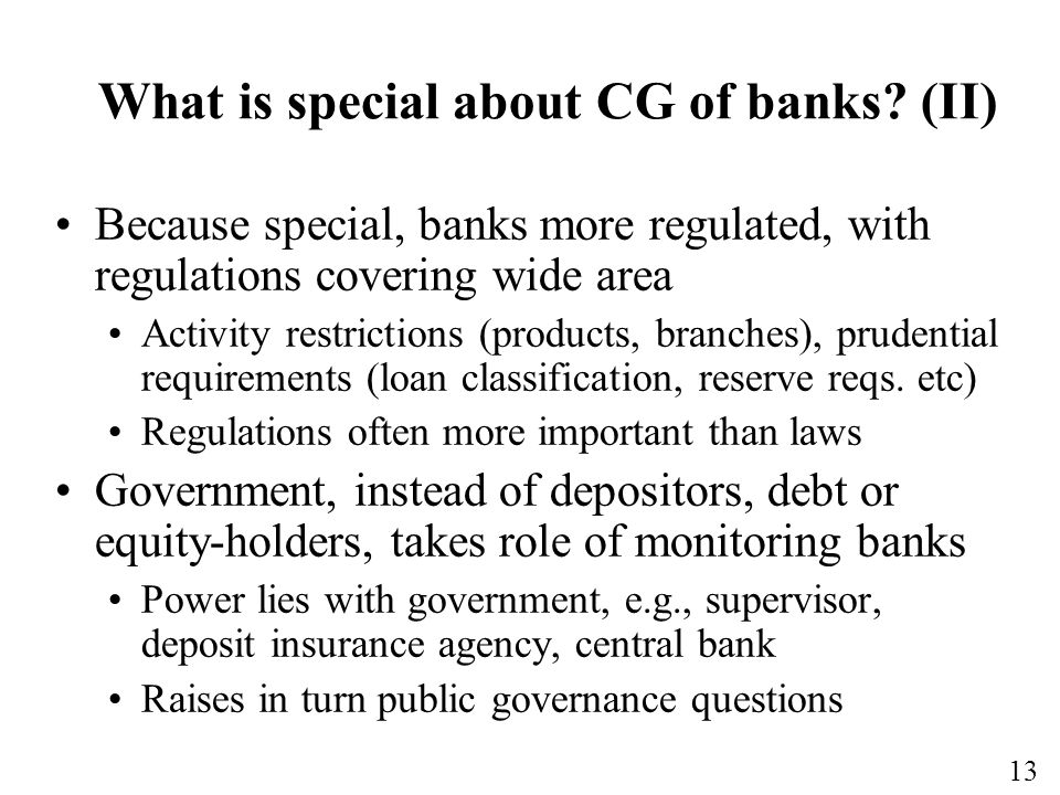 13 What is special about CG of banks.