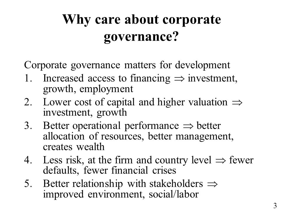 3 Why care about corporate governance.