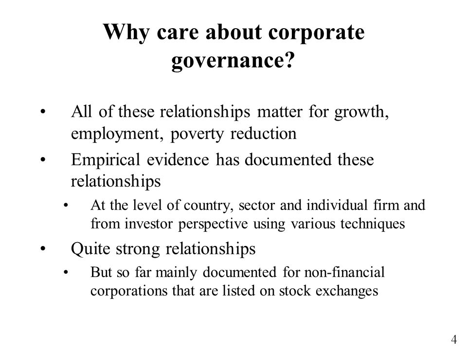 4 Why care about corporate governance.