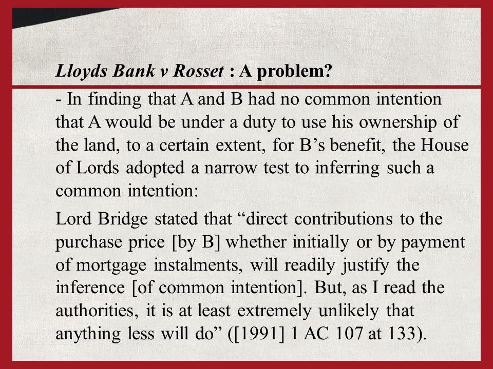 Lloyds Bank v Rosset : A problem.