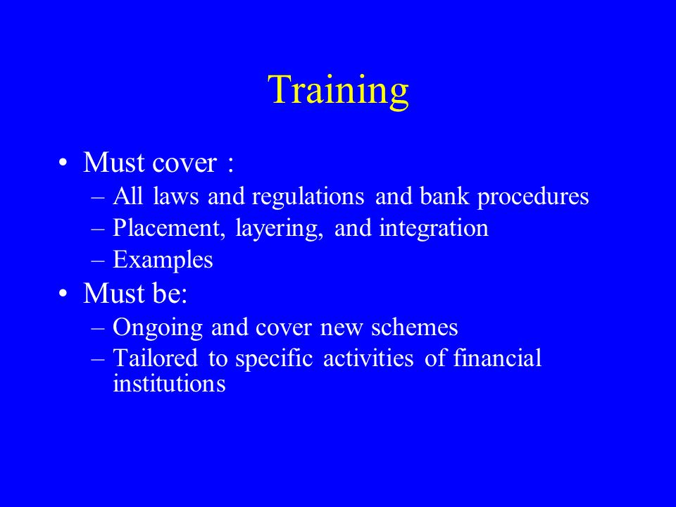 Similarities and Differences in the Regulation of Non- bank Entities Like banks, the key to good compliance is a good compliance plan which consists of: – Compliance officer – Internal audit – Internal controls – Transaction testing –Training