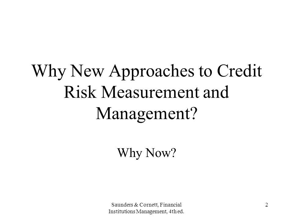 Saunders & Cornett, Financial Institutions Management, 4th ed. 63