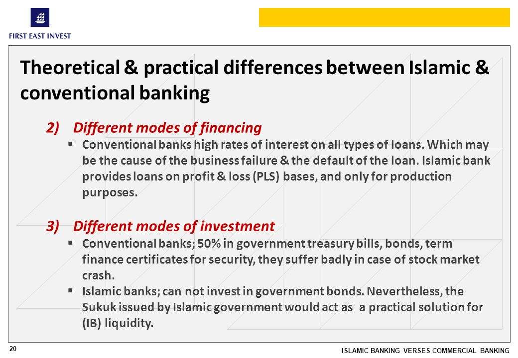 20 ISLAMIC BANKING VERSES COMMERCIAL BANKING Theoretical & practical differences between Islamic & conventional banking 2)Different modes of financing Conventional banks high rates of interest on all types of loans.