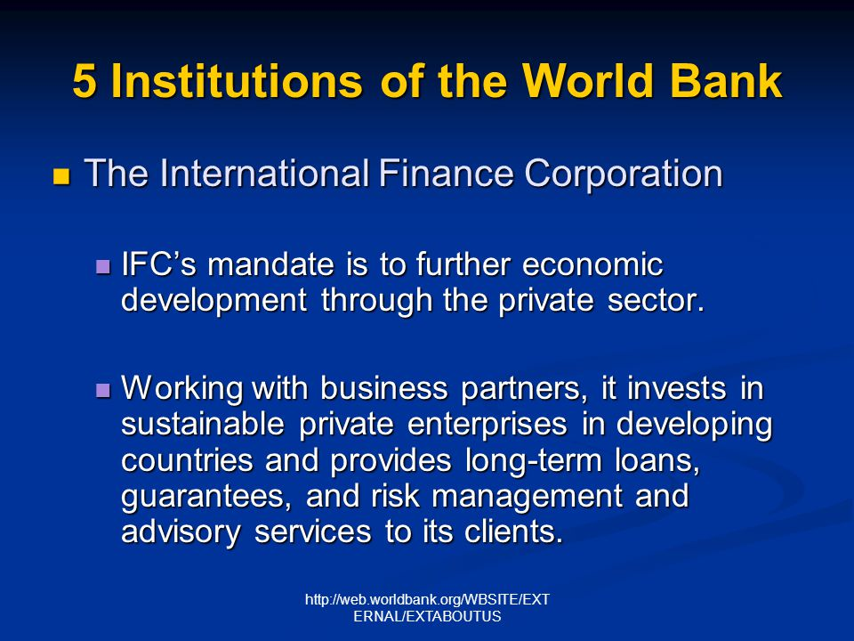 http://web.worldbank.org/WBSITE/EXT ERNAL/EXTABOUTUS 5 Institutions of the World Bank The Multilateral Investment Guarantee Agency The Multilateral Investment Guarantee Agency MIGA helps encourage foreign investment in developing countries by providing guarantees to foreign investors against losses caused by noncommercial risks, such as expropriation, currency inconvertibility and transfer restrictions, and war and civil disturbances.