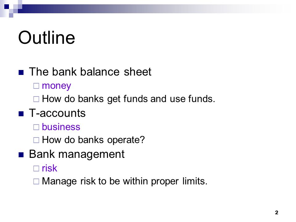 13 Bank Management 1.Liquidity Management enough cash and liquidity assets to pay depositors 2.
