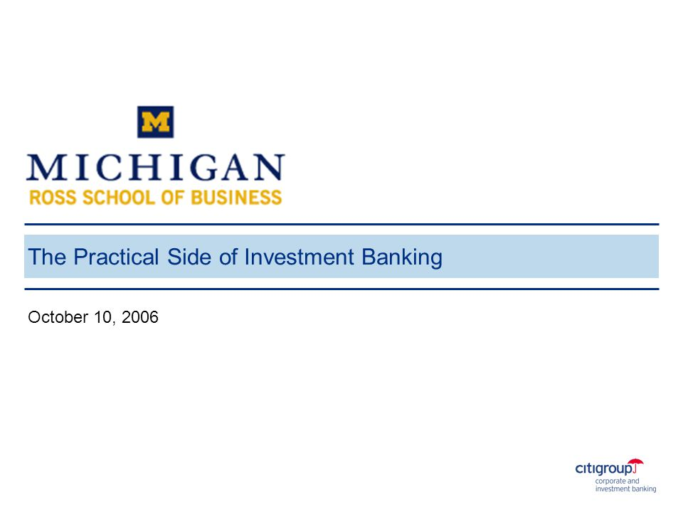 The Practical Side of Investment Banking October 10, 2006