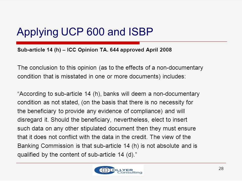 28 Applying UCP 600 and ISBP Sub-article 14 (h) – ICC Opinion TA.
