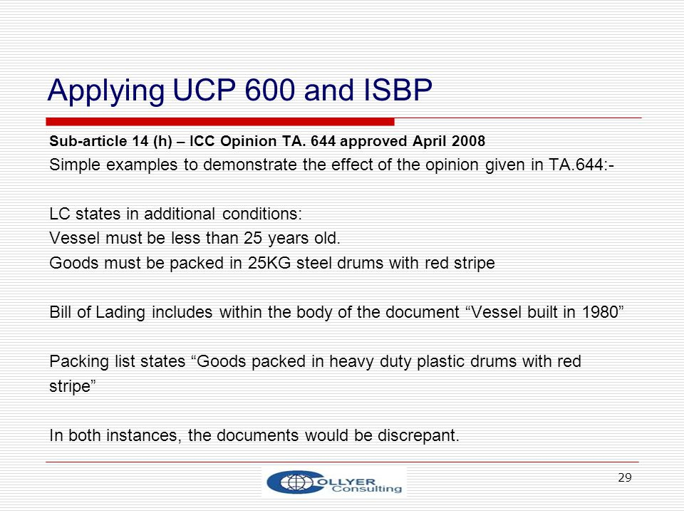 29 Applying UCP 600 and ISBP Sub-article 14 (h) – ICC Opinion TA.