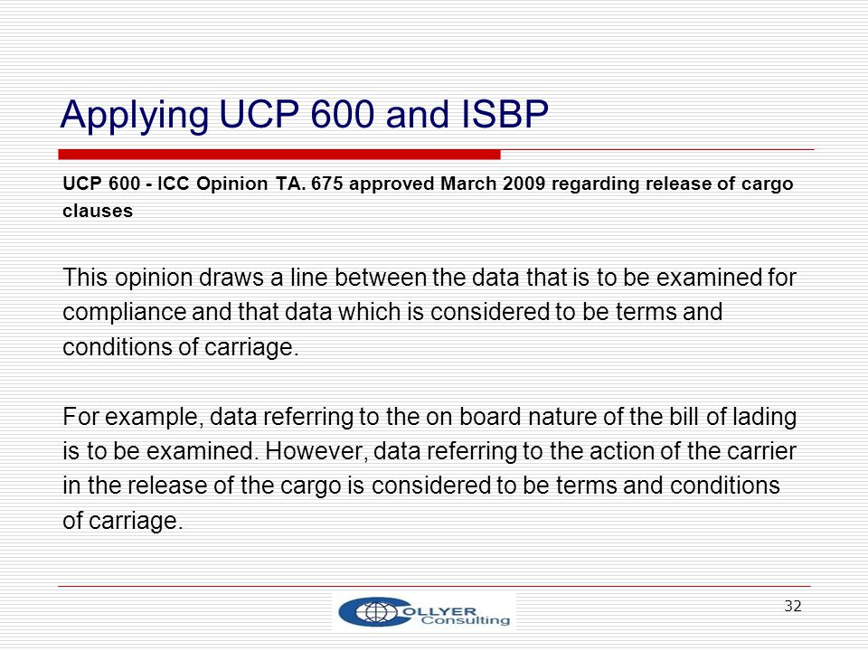 32 Applying UCP 600 and ISBP UCP 600 - ICC Opinion TA.