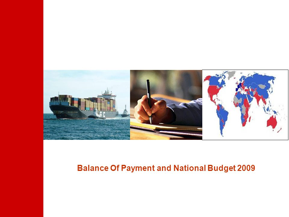 Balance Of Payment and National Budget 2009
