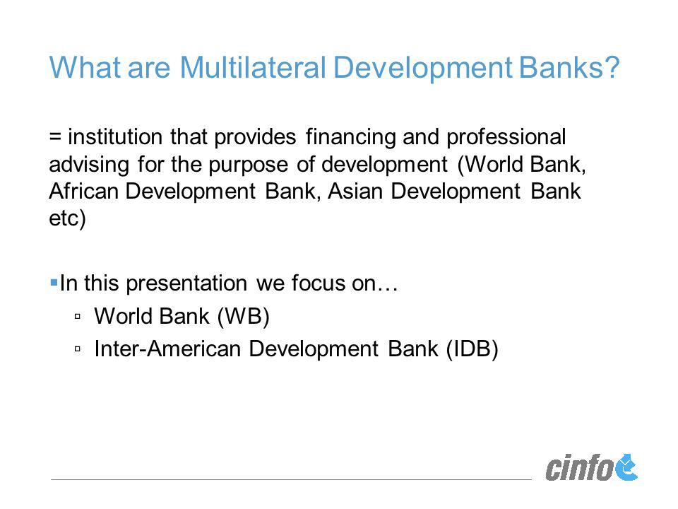 What are Multilateral Development Banks.