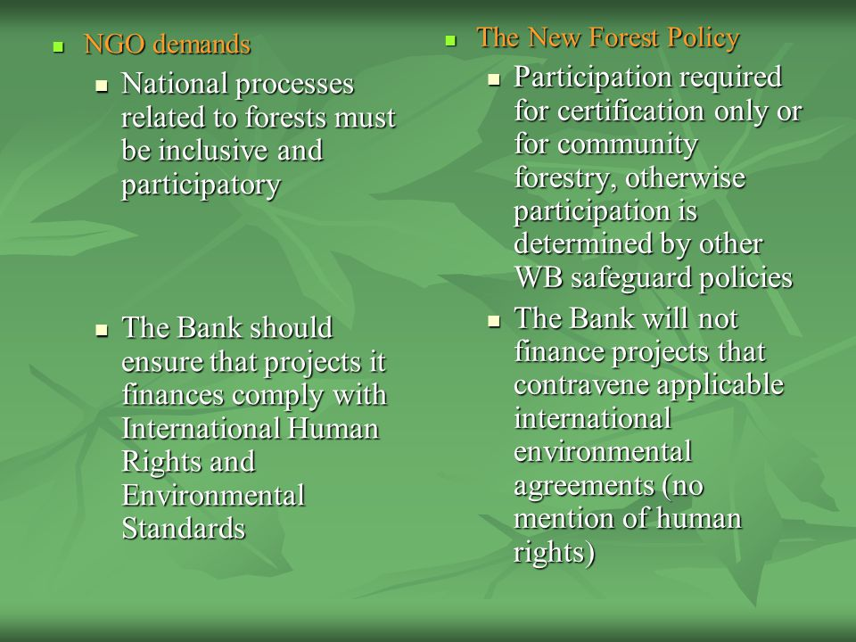NGO demands NGO demands National processes related to forests must be inclusive and participatory National processes related to forests must be inclus