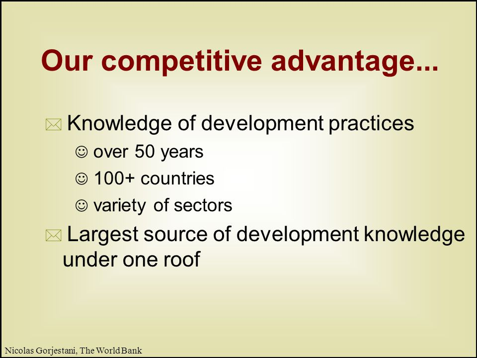 26 Nicolas Gorjestani, The World Bank What we have learned...