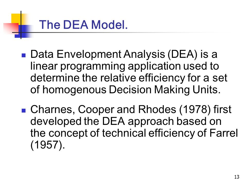 13 The DEA Model.