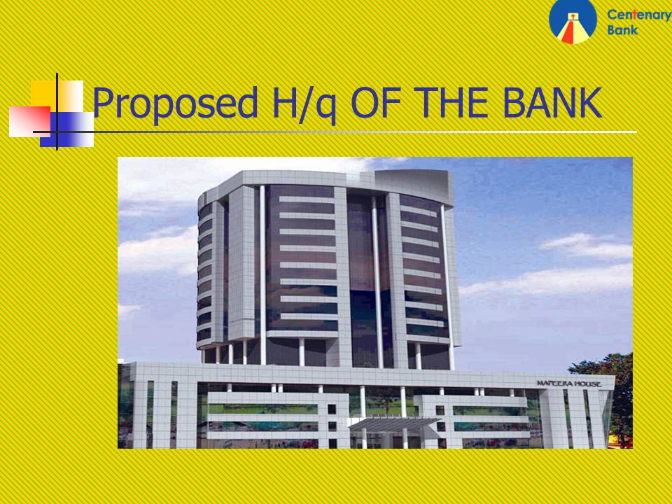 Proposed H/q OF THE BANK