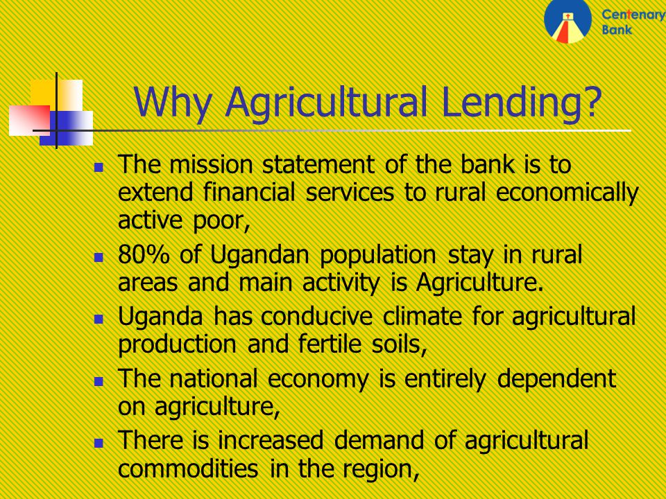 Why Agricultural Lending.