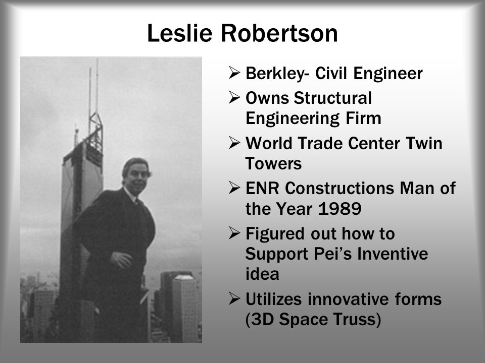 Leslie Robertson Berkley- Civil Engineer Owns Structural Engineering Firm World Trade Center Twin Towers ENR Constructions Man of the Year 1989 Figure