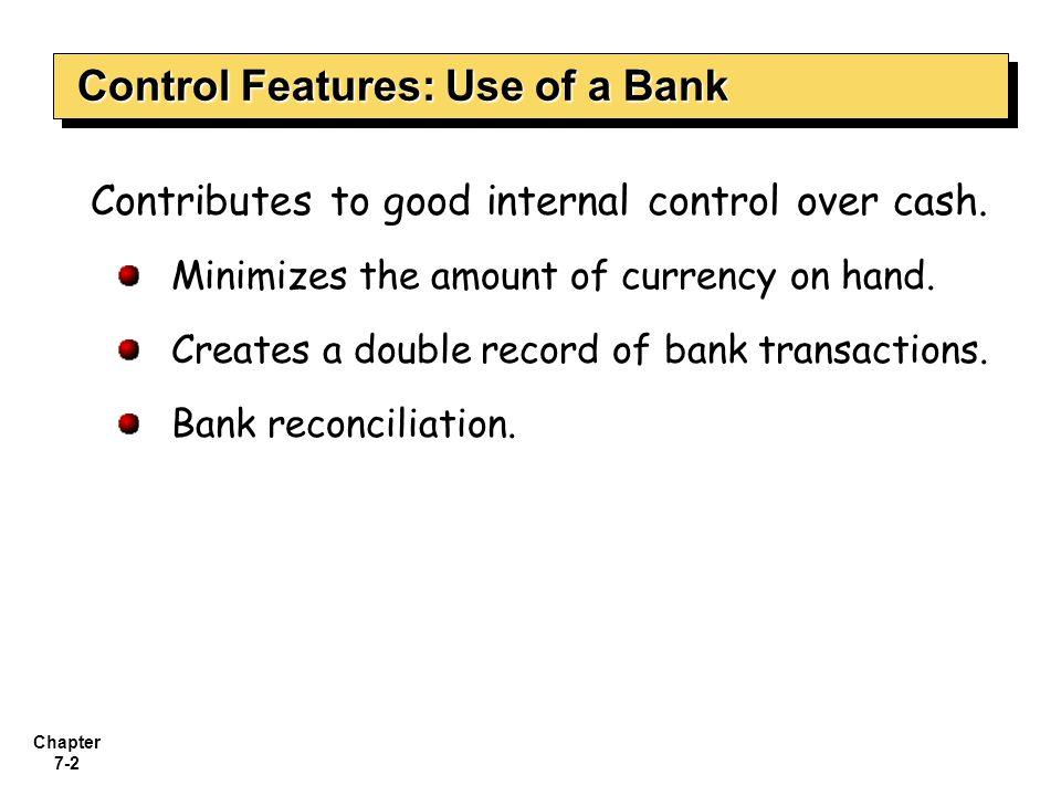 Chapter 7-3 Bank Statements Debit Memorandum Bank service charge NSF (not sufficient funds) Illustration 7-7 Credit Memorandum Collect notes receivable.