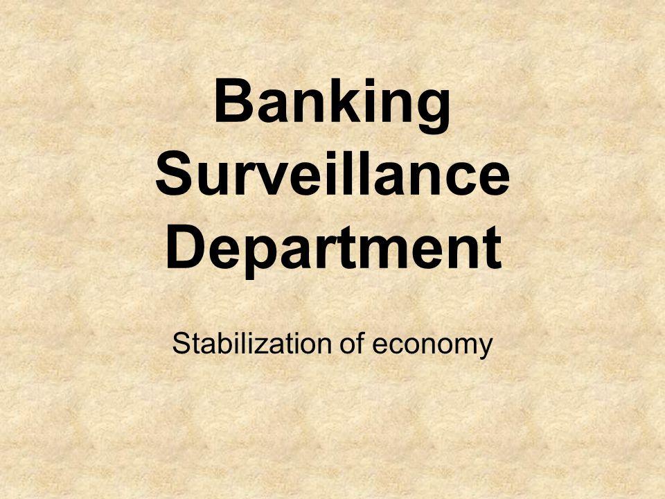 Banking Surveillance Department Stabilization of economy