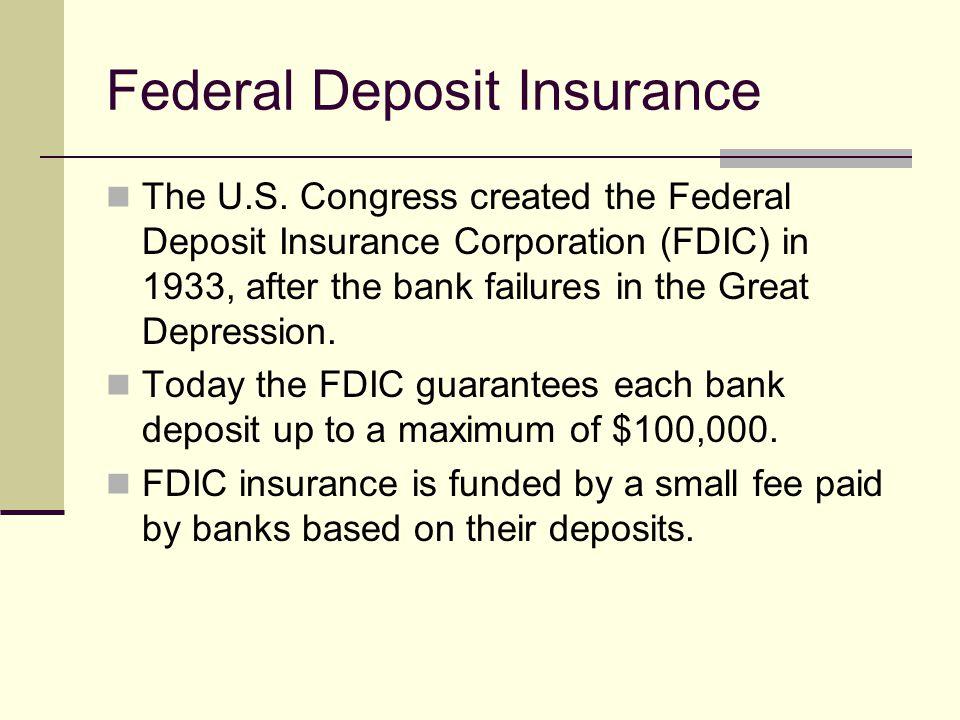 Federal Deposit Insurance The U.S.