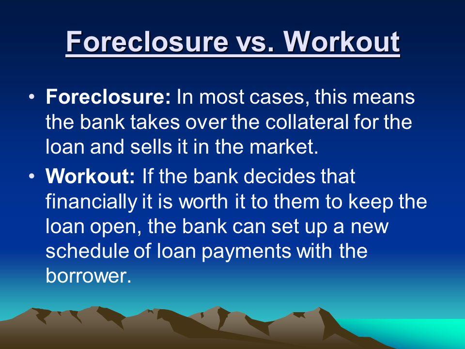 Foreclosure vs.