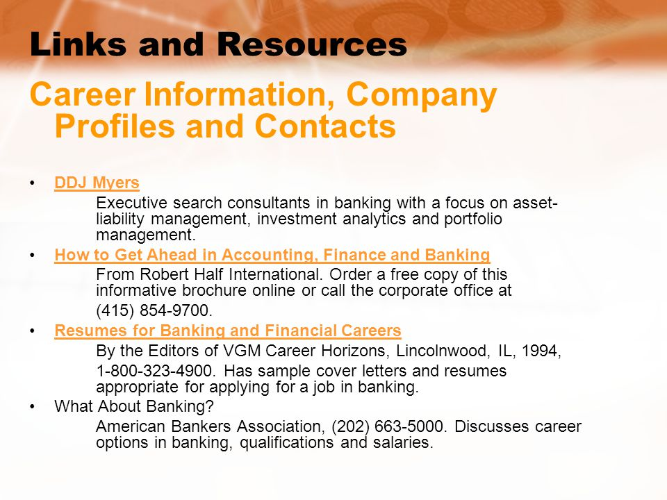 Links and Resources Career Information, Company Profiles and Contacts DDJ Myers Executive search consultants in banking with a focus on asset- liability management, investment analytics and portfolio management.