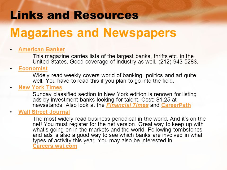 Links and Resources Magazines and Newspapers American Banker This magazine carries lists of the largest banks, thrifts etc.