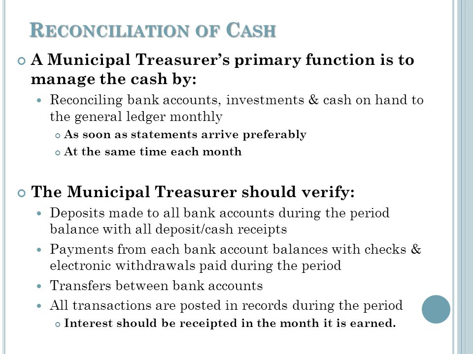 R ECONCILIATION OF C ASH Bank Reconciliation is the process of comparing transactions from the accounting records against those presented on the bank statements/records.