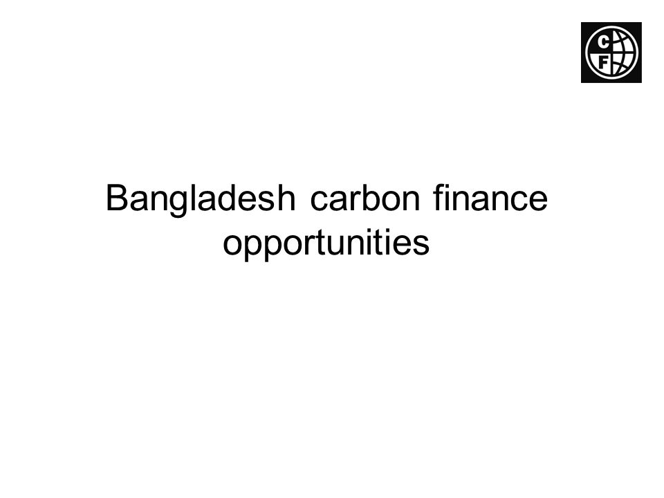Bangladesh carbon finance opportunities