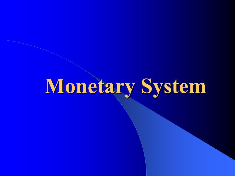 Relationship between monetary system and foreign exchange rates Historical development Fixed vs floating exchange rates Role of the IMF and World Bank Implications for managers