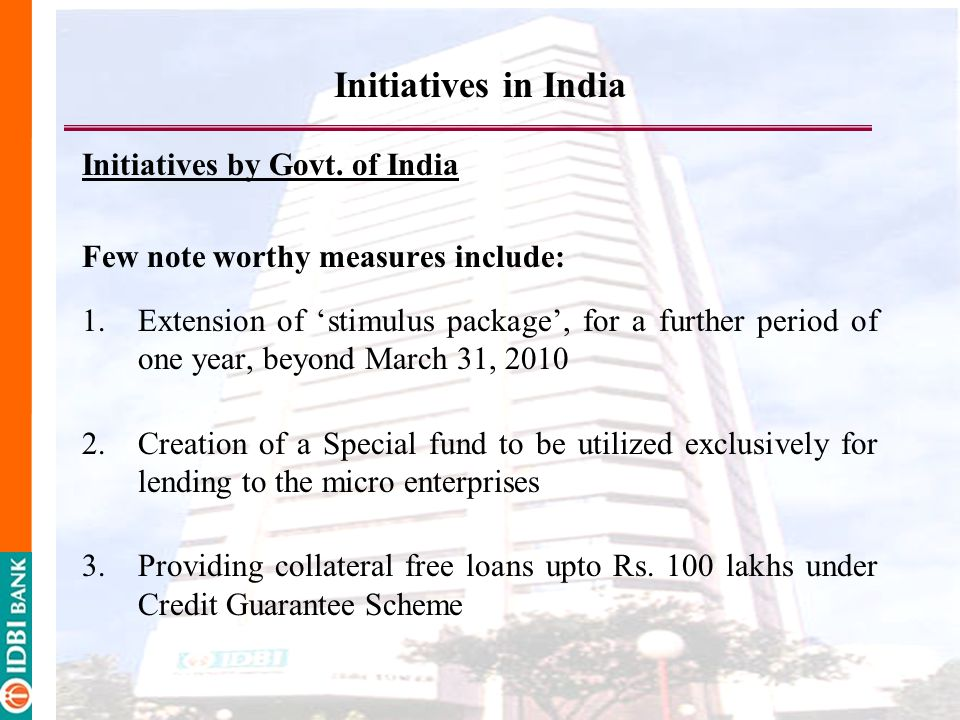 Initiatives in India Initiatives by Govt.