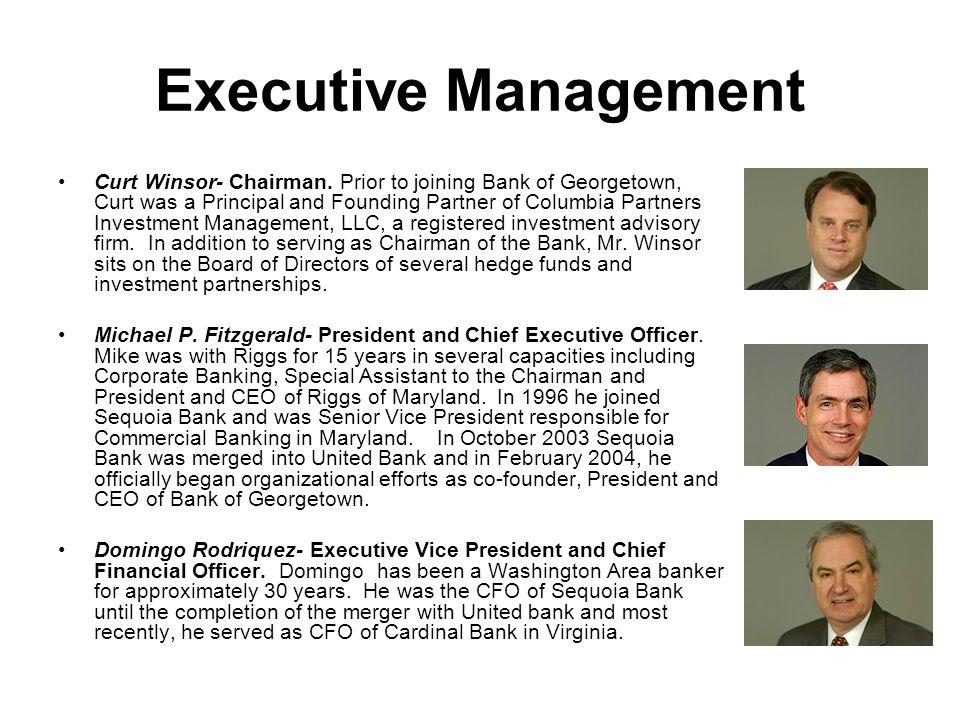 Executive Management Curt Winsor- Chairman.