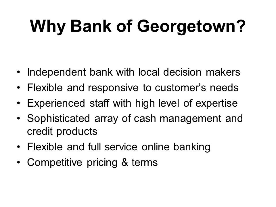 Why Bank of Georgetown.