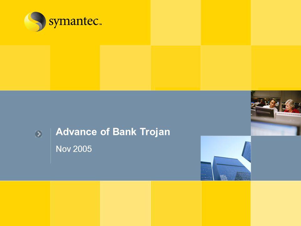 Advance of Bank Trojan Nov 2005