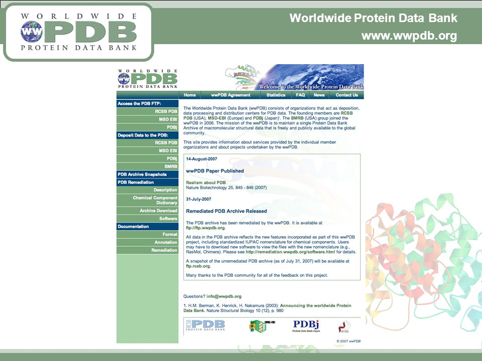 Worldwide Protein Data Bank www.wwpdb.org